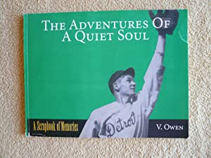 The adventures of a quiet soul: A scrapbook of memories: Owen, V