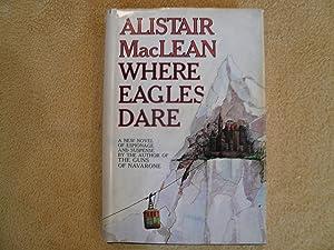 Where Eagles Dare: Alistair MacLean