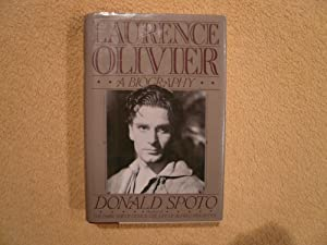 Laurence Olivier: A Biography: Spoto, Donald