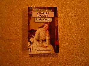 Little Dorrit (Wordsworth Classics): Charles Dickens