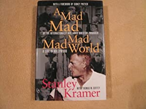 A Mad, Mad, Mad, Mad World: A: Kramer, A. Stanley;