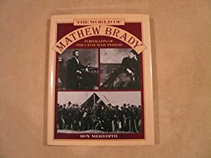 World Of Mathew Brady: Portraits of the: Meredith, Roy