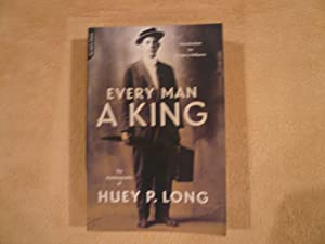 Every Man A King: The Autobiography Of: Long, Huey P.