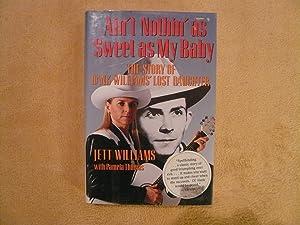 Ain't Nothin As Sweet As My Baby: Williams, Jett; Thomas,