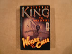 Wolves of the Calla (The Dark Tower,: King, Stephen