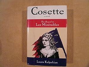 Cosette: The Sequel to Les Miserables: Kalpakian, Laura; Hugo,