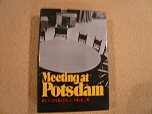 Meeting at Potsdam: Mee, Charles L.,