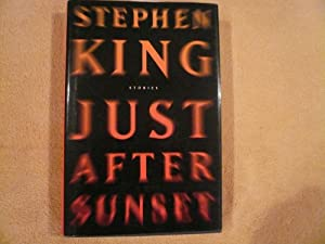 Just After Sunset: Stories: King, Stephen