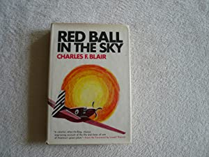 Red Ball In The Sky: Charles F. Blair