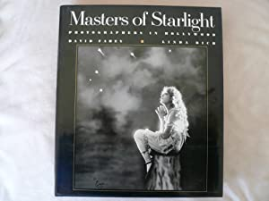 Masters of Starlight: Photographers in Hollywood: Fahey, David;Rich, Linda G.