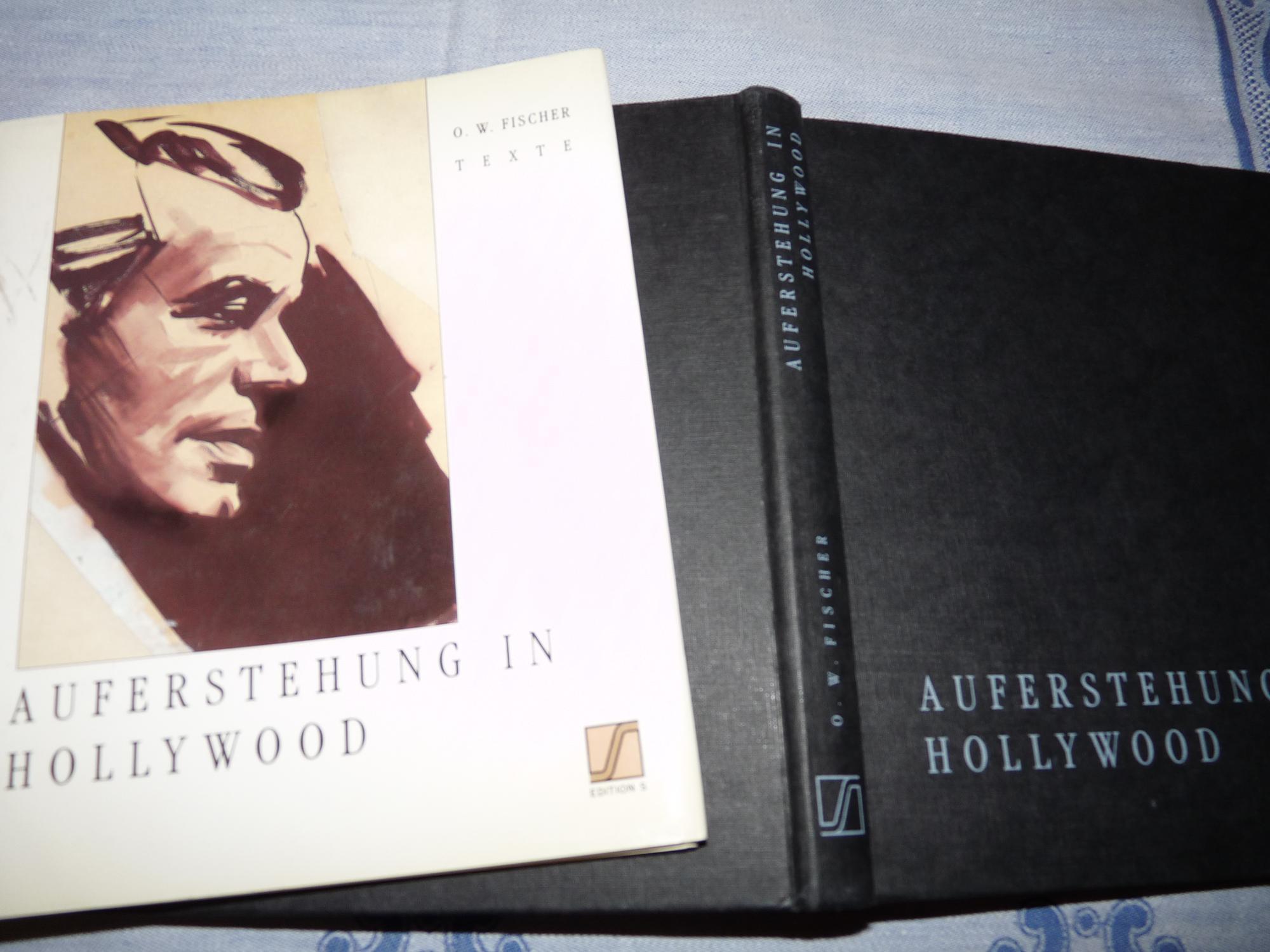 Auferstehung in Hollywood - Prosatexte von O.: O. W. Fischer