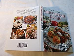 Griechische Küche - 140 Rezepte - Vorspeisen...