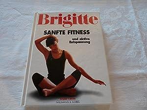 Sanfte Fitness und aktive Entspannung - Stretching: Brigitte edition Iris