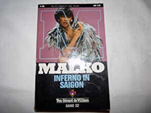 MALKO - Inferno in Saigon Band 32: Gérard de Villiers