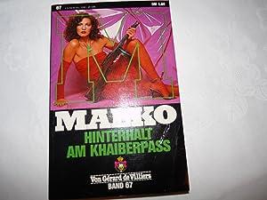 MALKO - Hinterhalt am Khaiberpass Band 67: Gérard de Villiers