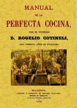 MANUAL DE LA PERFECTA COCINA: COTINELI, ROGELIO