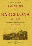 3T_LAS CALLES DE BARCELONA EN 1865: BALAGUER, VICTOR