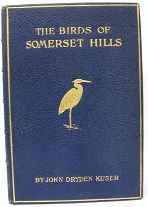 The Birds of Somerset Hills: Kuser, John Dryden