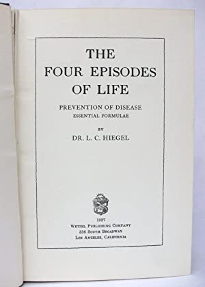 The Four Episodes of Life: Hiegel, L.C.