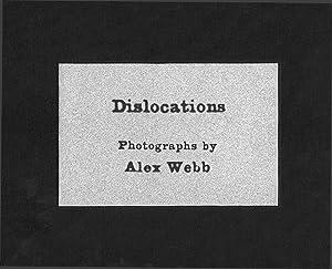 Dislocations: Alex Webb