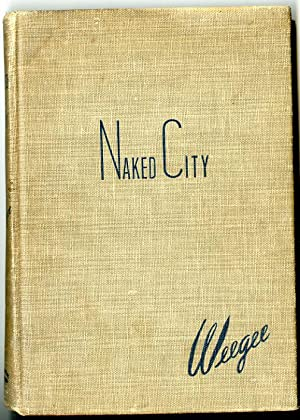Naked City (Signed): Weegee