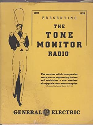 Presenting the Tone Monitor Radio: 1937 - 1938