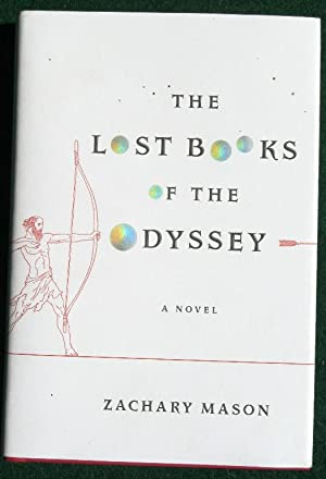 THE LOST BOOKS OF THE ODYSSEY: A: Mason, Zachary