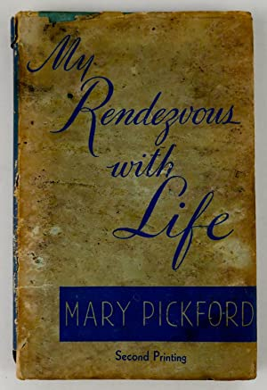 My Rendezvous with Life: Pickford, Mary