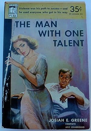 The Man with One Talent: Greene, Josiah E.