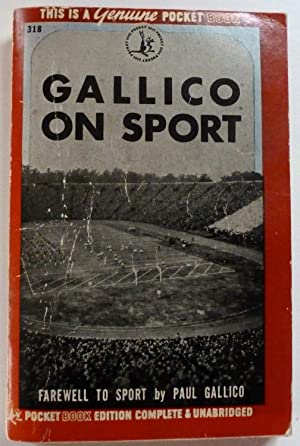 Farewell to Sport: Gallico, Paul