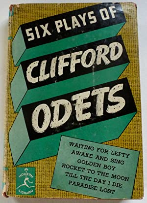 Six Plays of Clifford Odets: Odets, Clifford