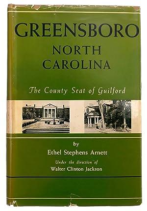 Greensboro North Carolina: The County Seat of: Arnett, Ethel Stephens