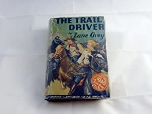 The Trail Driver: Grey, Zane