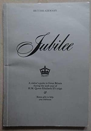 Jubilee : A Visitor's Guide to Great: British Airways