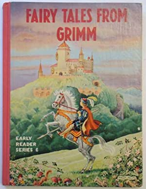 Fairy Tales from Grimm (Early Reader Series: Grimm, Brothers