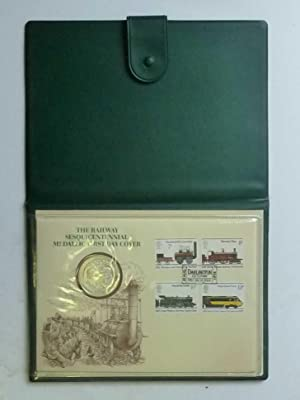 The Railway Sesquicentennial Medallic First Day Cover (1975)