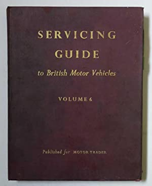 Servicing Guide to British Motor Vehicles vol.: Rosewarne, M.H.