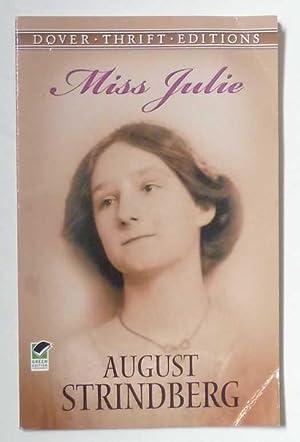 Miss Julie: Strindberg, August
