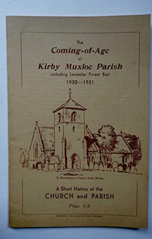 The Coming of Age of Kirby Muxloe: Wedgwood, C.M.