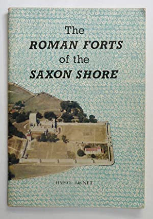 The Roman Forts of the Saxon Shore