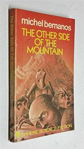 The Other Side of the Mountain (Sphere,: Bernanos, Michel