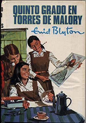 Quinto Grado En Torres De Malory, Coleccion Aventura N.62 (In the Fifth at Malory Towers)