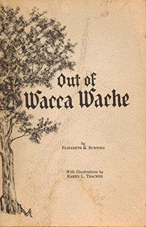 Out of Wacca Wache: Bunting, Elizabeth B.