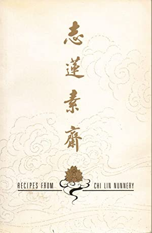 Recipes From Chi-Lin Nunnery Vol. 1 (Chinese, English): Chi-Lin Nunnery