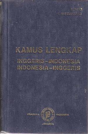 KAMUS LENGKAP, INGGERIS-INDONESIA, INDONESIA-INGGERIS; ENGLISH INDONESIAN, INDONESIAN-ENGLISH: WITTERMANS T.;.PINO E