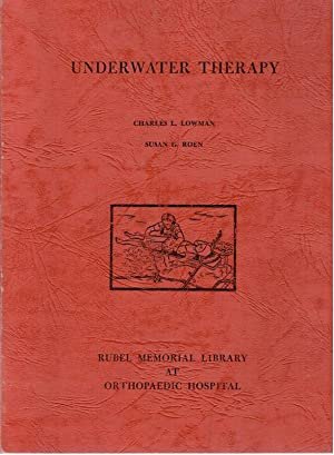 Underwater Therapy (for Polio): Lowman, Charles L,: Roen, Susan G.