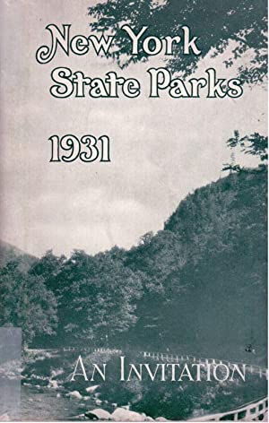 New York State Parks 1931, An Invitation: New York State Council of Parks