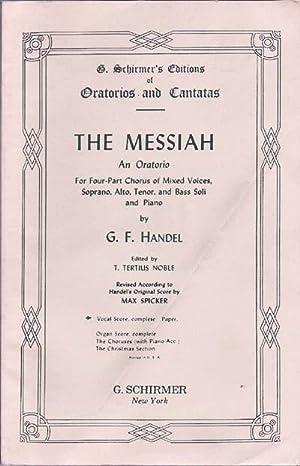 THE MESSIAH; an Oratorio for Four-Part Chorus: Handel, George F.;