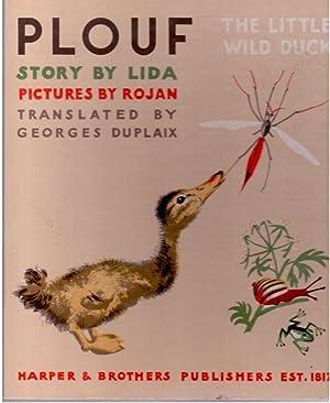 Plouf The Little Wild Duck: Lida; G. Duplaix, Translator