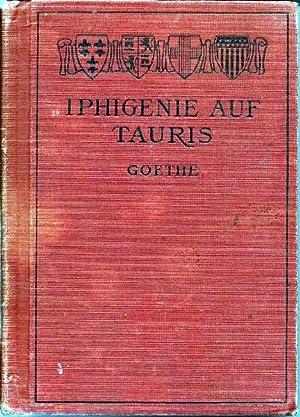 IPHIGENIE AUF TAURIS, Edited w/ Introduction, Repetitional: GOETHE, JOHANN WOLFGANG: